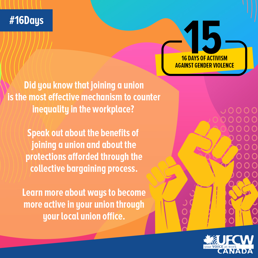 Joining a union is the most effective mechanism to counter inquality in the workplace. If you are a union member, speak out about the benefits and protections afforded through the collective bargaining process. #16Days  #UFCW #canlab <br>http://pic.twitter.com/eS8WsWzmw9