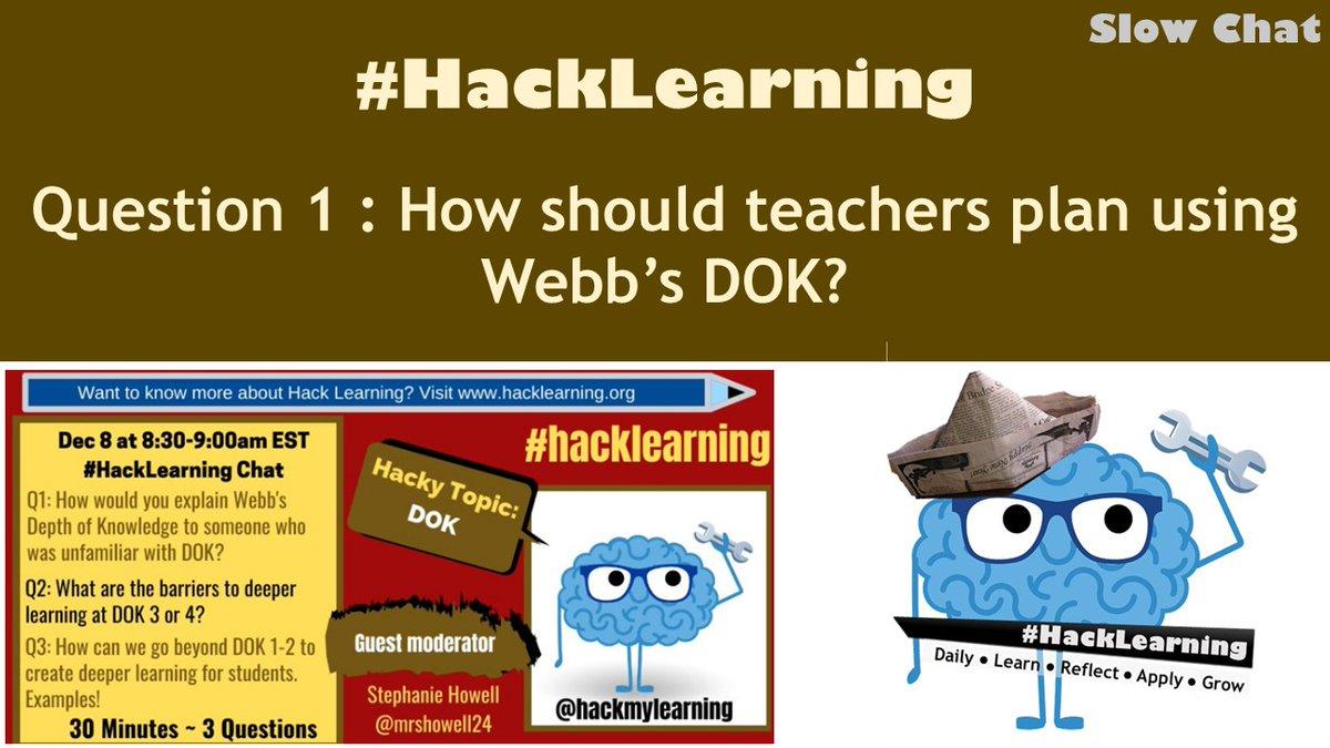 RT Q1 How should teachers plan using Webb's DOK? #HackLearning