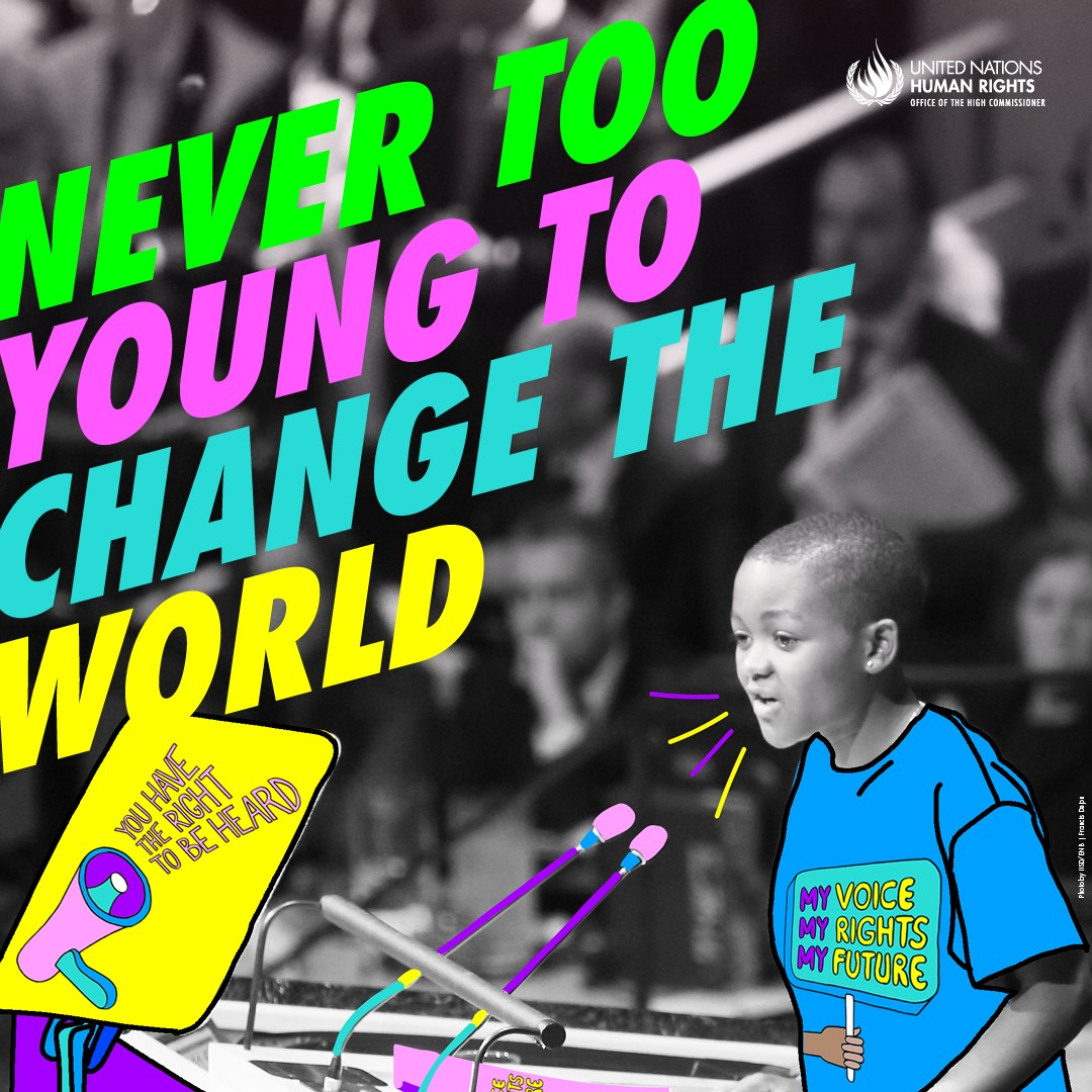 Let's empower #YoungPeople to better know & claim their #rights, and to be heard. No one is too young to change the world. #StandUp4HumanRights #HumanRightsDay