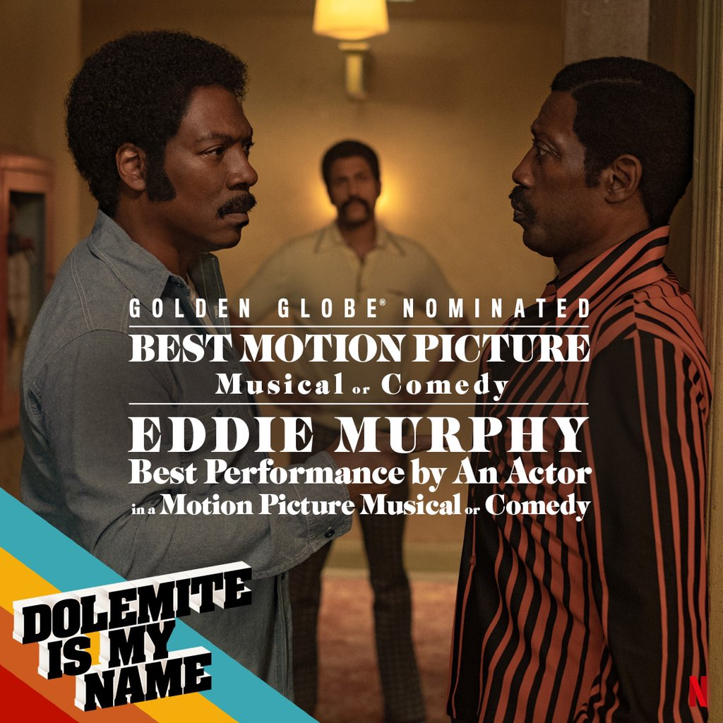 Honored to receive two #GoldenGlobes nominations for DOLEMITE IS MY NAME, including Best Picture — Musical/Comedy!