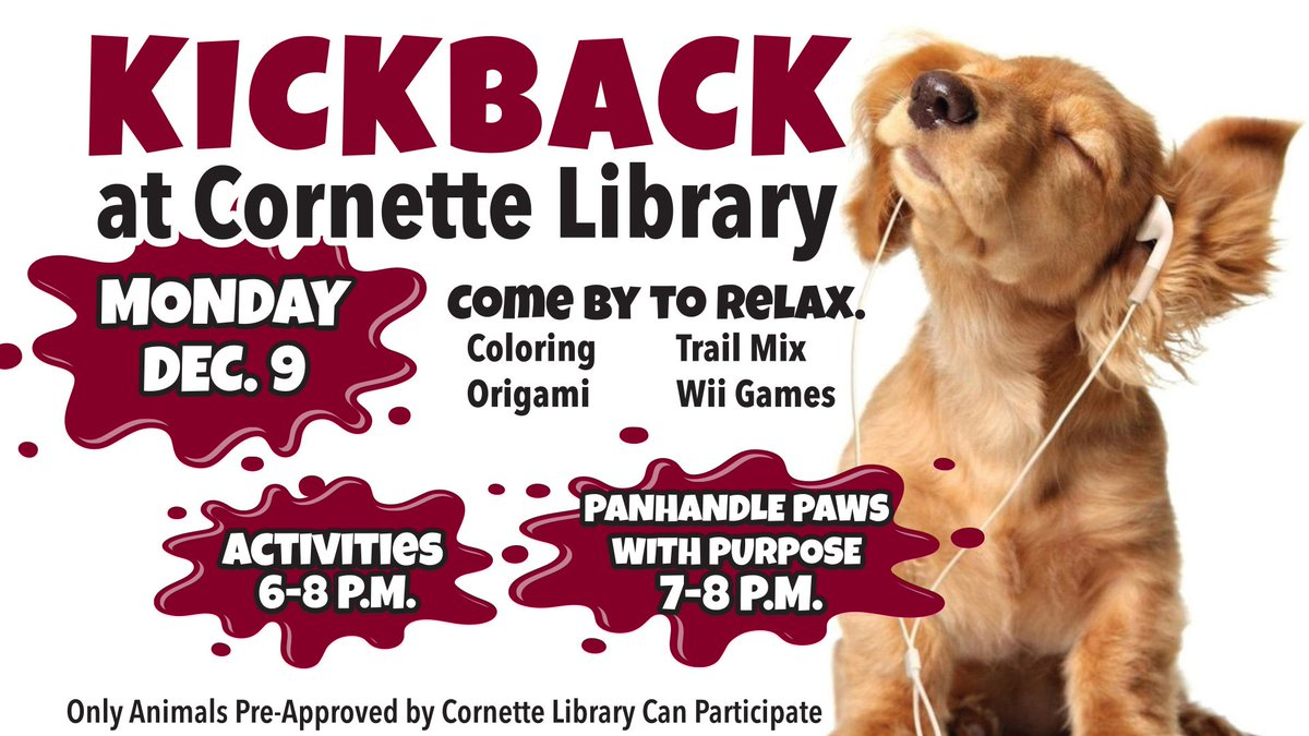 Dogs 😍 need we say more?  Kickback at Cornette Library is back again this evening from 6-8! Take a break from studying to hangout with some cool doggos and play games!