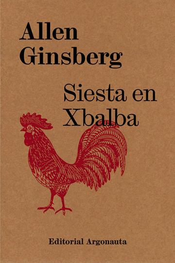 """Herlitzka + Faria on Twitter: """"Libros con artistas de @herlitzkafaria Traducción de """"Siesta en Xbalba"""" de Allen Ginsberg por Leandro Katz y edición conjunta de Demisache y Sergio Chejfec. https://t.co/XxFH8XLGDs… https://t.co/fidTuLqDo9"""""""