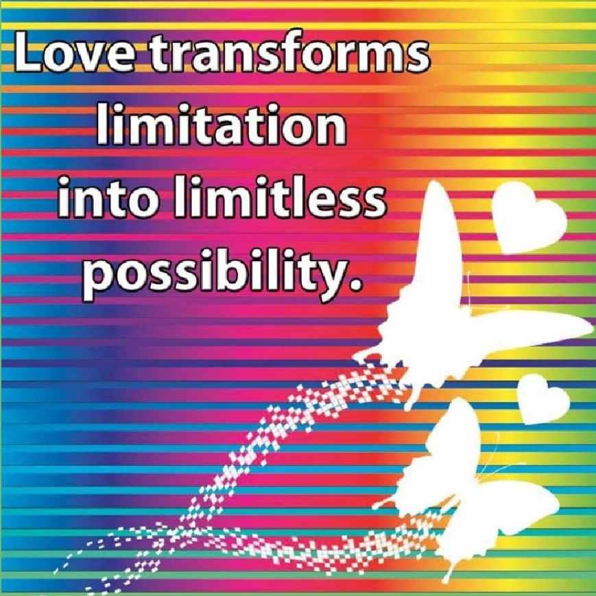 #Love transforms limitation into limitless #possibilities! 💛💛💛💛💛💛💛💛💛💛 #TuesdayThoughts #Joy #Love #Peace #JoyTrain #RainKindness #LUTL #ChooseLove