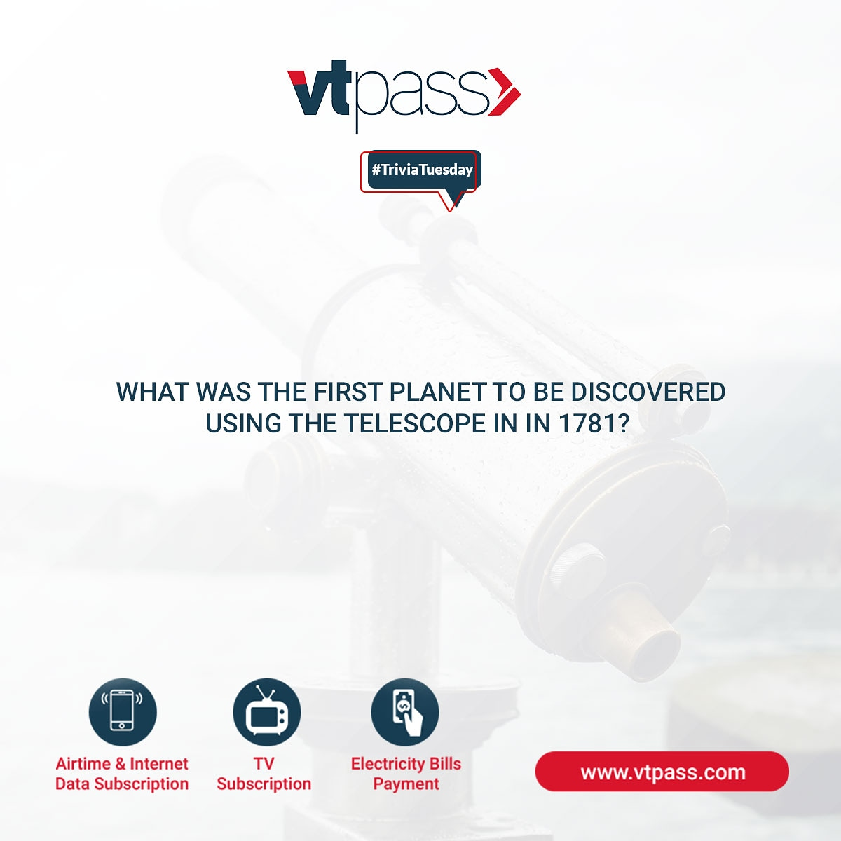 Which planet was the first to be discovered using the telescope? #vtpass #vtpasstrivia #triviatime #triviacrack #teusdaytrivia #triviagame #triviatuesday #trivia #like4likes #likeforlikes #like4follow #like4likesback #likeforlikeandfollow #insta #instalikerpic.twitter.com/pz5YmgnP6H