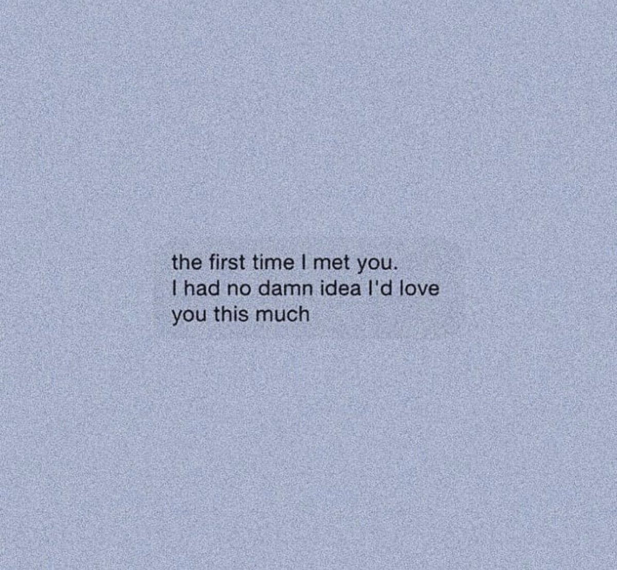 when i first met you poem