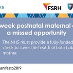 Image for the Tweet beginning: 6-week postnatal maternal check #GeneralElection2019