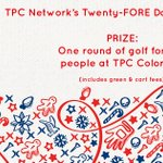 Image for the Tweet beginning: The TPC Network's Twenty-FORE Days