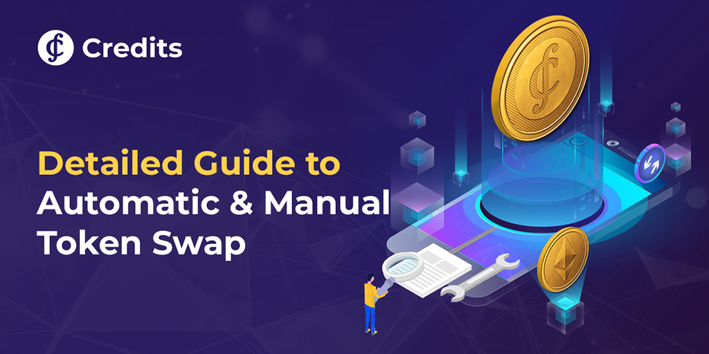 Credits Blockchain Platform On Twitter Token Swap Guideline Exchange And Manual Ethereum Address For The Manual Token Swap 0xbc7187cafcd115644690a8c7157571f07130af97 Detailed Instruction Https T Co Ankxz5ko3r Https T Co Sntlg70m2g
