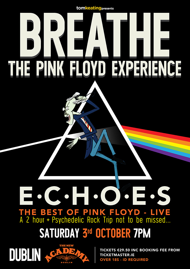 NEW SHOW // @breathe_floyd will play the Academy on Saturday 3rd October Tickets on sale now from @TicketmasterIre