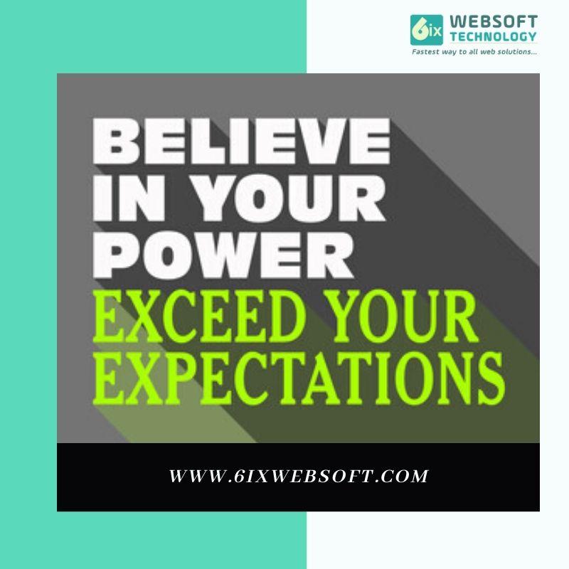 #believe #business #expectations #technology #tuesdaythoughts #motivation #websolutions#marketing #success #inspiration #tuesdaymotivation@6ixwebsoft #Growth
