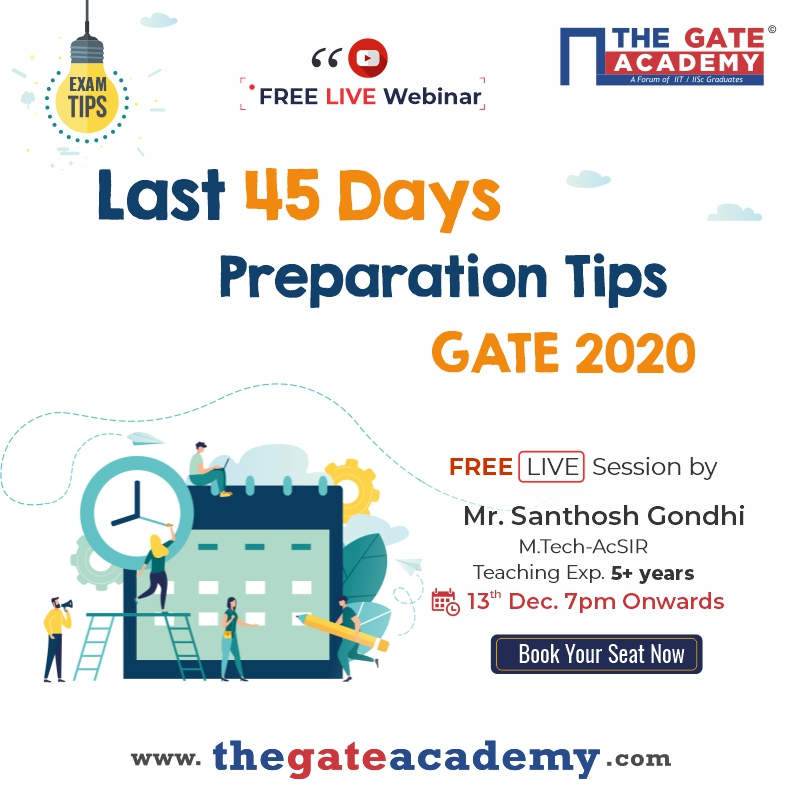 """Writing GATE2020? Then don't miss the Free Live Webinar on """"Last 45 Days Preparation Tips"""" on 13th Dec'19 at 7 p.m.  Book your Seat here >> http://bit.ly/38o5m0u  #gate2020 #gatepreparation #engineeringstudents pic.twitter.com/12xEllJ2l6"""
