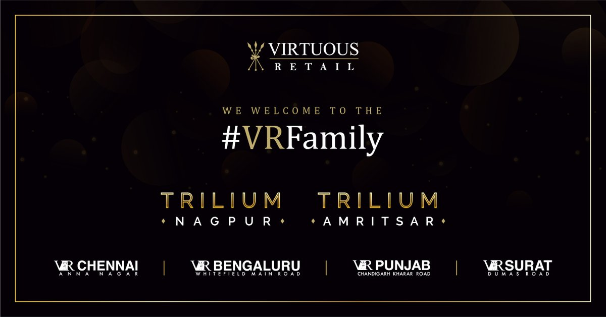 We are excited to announce the latest additions to the growing #VRFamily,TriliumNagpur and Trilium Amritsar Click here for more information: https://t.co/h5aw1B5jxF  @sidyog #VRGrowing #VRChennai #VRBengaluru #VRPunjab #VRSurat #ConnectingCommunities #WeAreVirtuousRetail https://t.co/RpIrQ8hzts