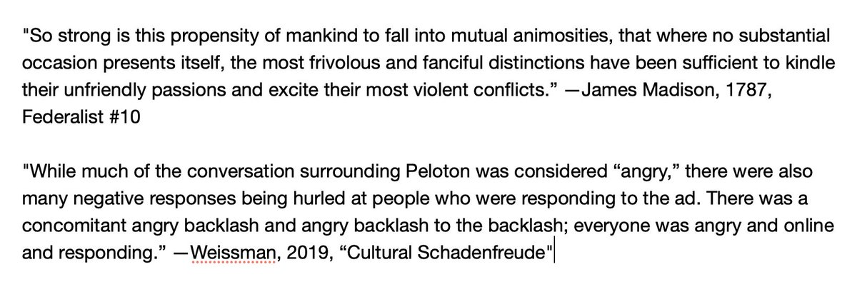 The #peloton controversy illustrates James Madison's fears about the human tendency toward forming factions and fighting endlessly over trivialities. Compare these two quotes, from Federalist #10 and from an essay about the controversy