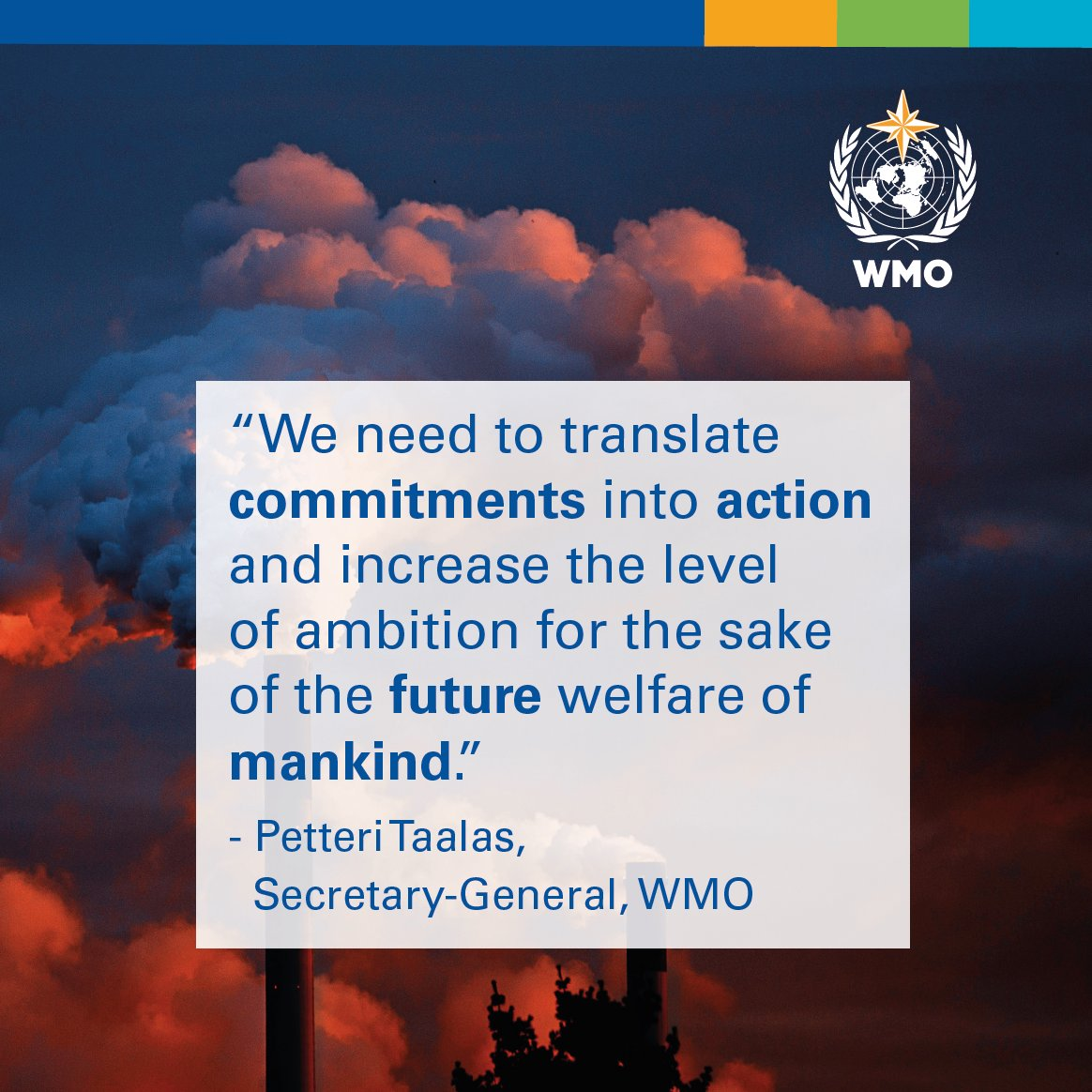 """""""We are moving to a temperature increase of 3 to 5°C degrees by the end of century, WMO SG Petteri Taalas tells opening session of #COP25 high-level segment,"""" said Mr Taalas. #ClimateAction"""