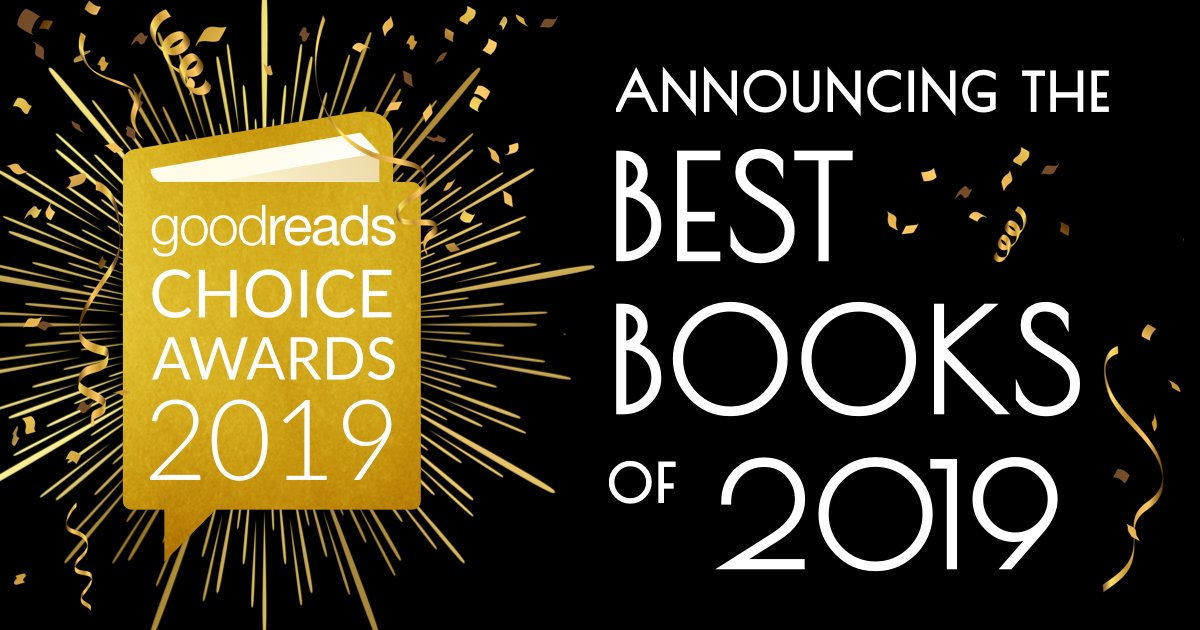 The 2019 #GoodreadsChoice Awards 🏆 winners have been chosen! Did your favorite books take home top honors? Tell us in the comments! 🖋 bit.ly/2LubTN7