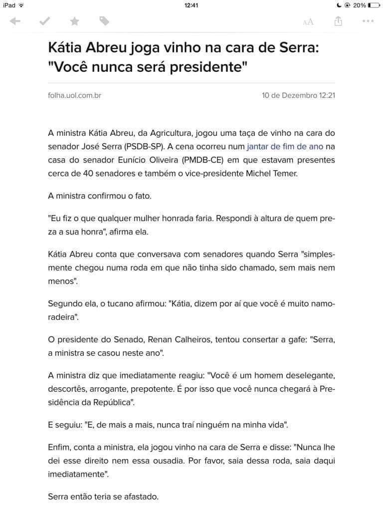 RT @ly_carr: Hoje é o dia internacional da Kátia Abreu jogando vinho na cara do Serra https://t.co/eHGujuN3Rd