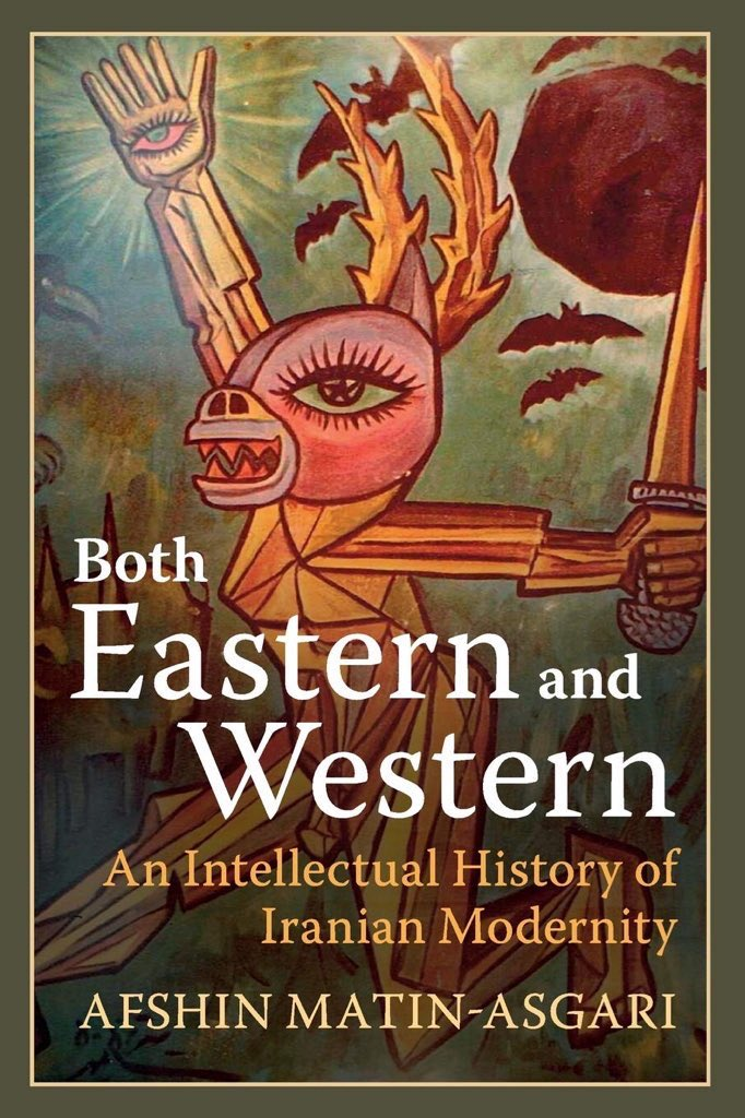 "I interview Dr. Matin-Asgari on his book ""Both Eastern & Western: An Intellectual History of Iranian Modernity."" We talk Iranian engagement with German romanticism, Ottoman & Russian constitutionalism & Islamic socialism, challenging ""East-West"" binaries: newbooksnetwork.com/afshin-matin-a…"