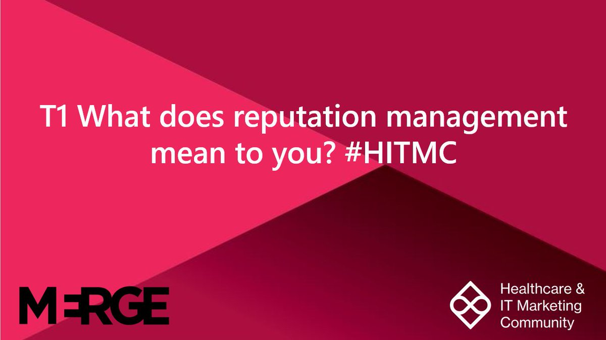 Repeat T1  What does reputation management mean to you? #HITMC <br>http://pic.twitter.com/9LOWgmYCuq
