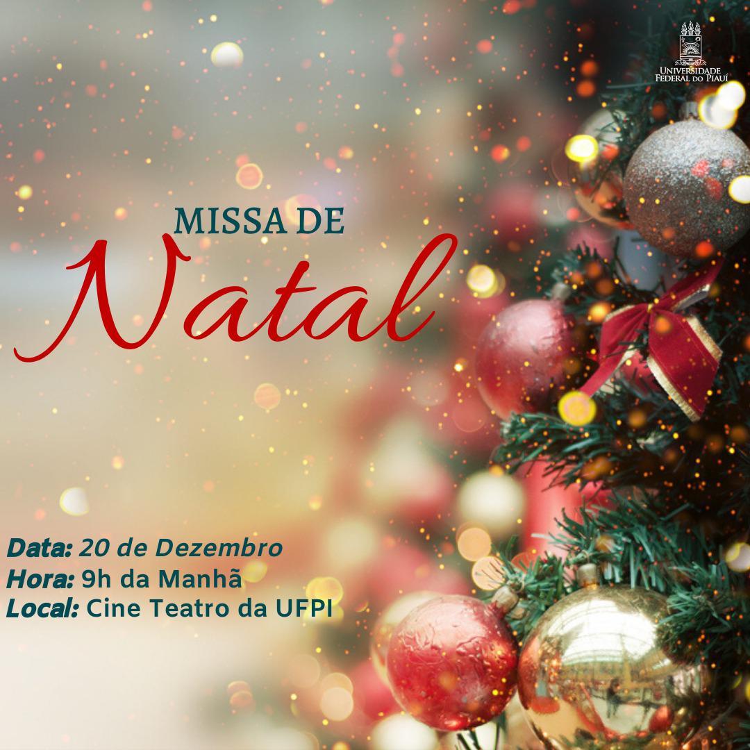 Missa de Natal #UFPI  #minhaUFPI