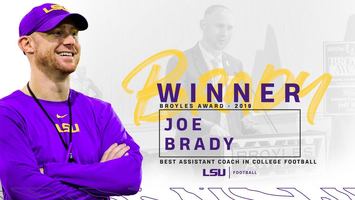 The Best Assistant in College Football  Passing Game Coordinator @CoachJoeBrady is the winner of the 2019 @BroylesAward! #GeauxTigers  <br>http://pic.twitter.com/J946XIBelP