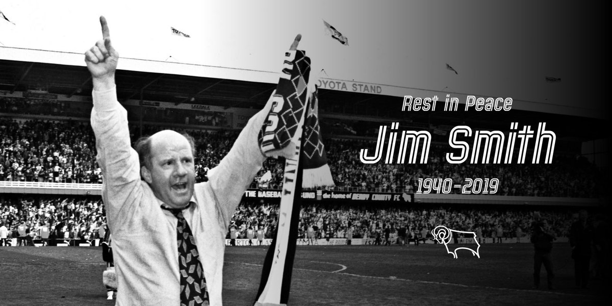 It is with deep regret that Derby County Football Club has this evening learnt of the passing of its former manager, Jim Smith.  The thoughts of everyone associated with Derby County go out to Jim's family at this difficult time. 🖤