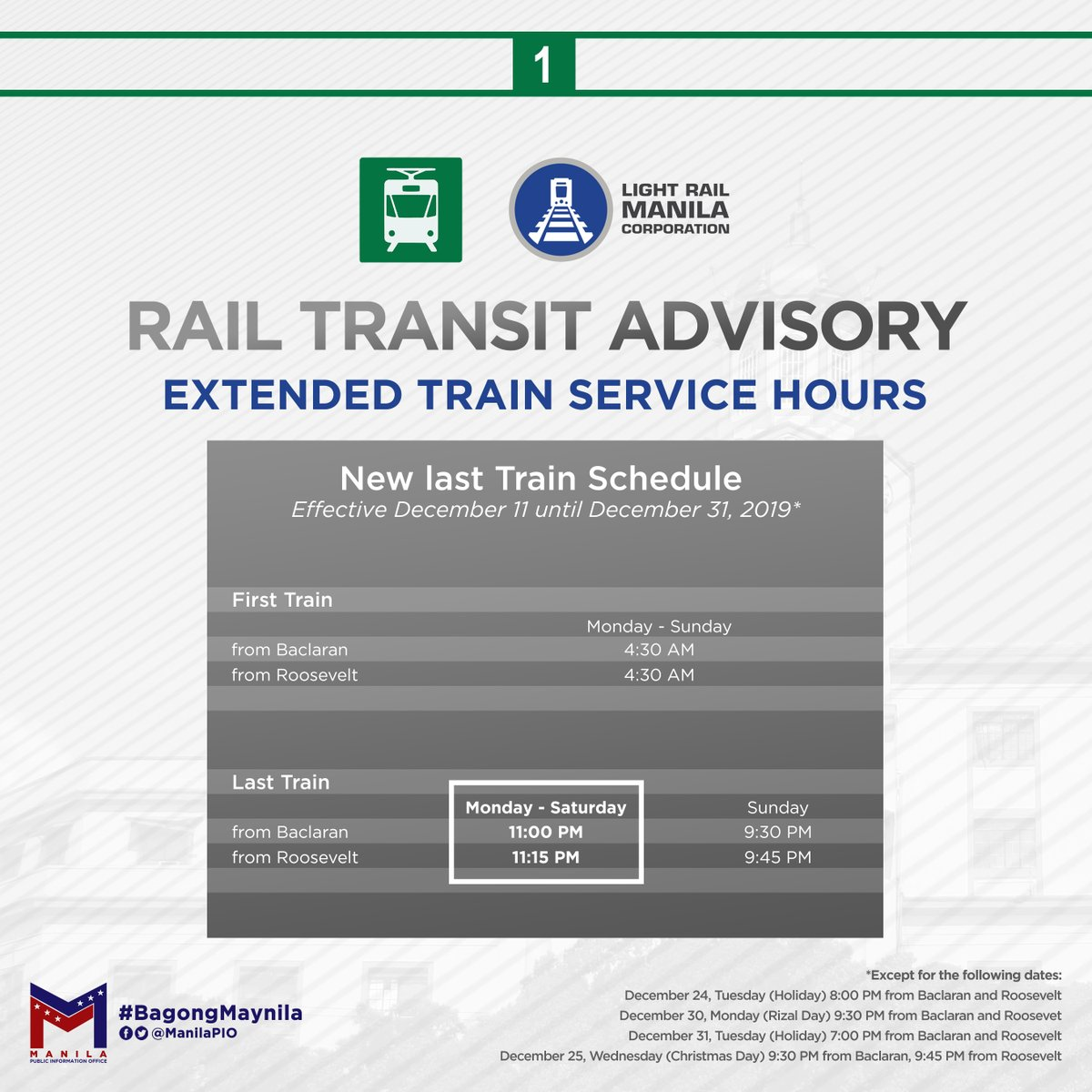 PUBLIC ADVISORY: Here are the extended train service hours of the Light Rail Transit (LRT) Line 1. Please be advised. Thank you! #BagongMaynila
