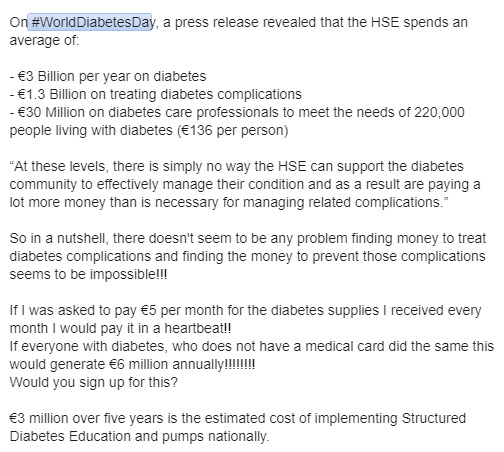 """On #WorldDiabetesDay a PR revealed that the HSE spends: €3B on diabetes €1.3B on treating complications €30M on HCPs 2 meet the needs of 220,000 pwd """"At these levels, there is simply no way the HSE can support PWD to effectively manage their condition"""" buff.ly/2KRJhgA"""