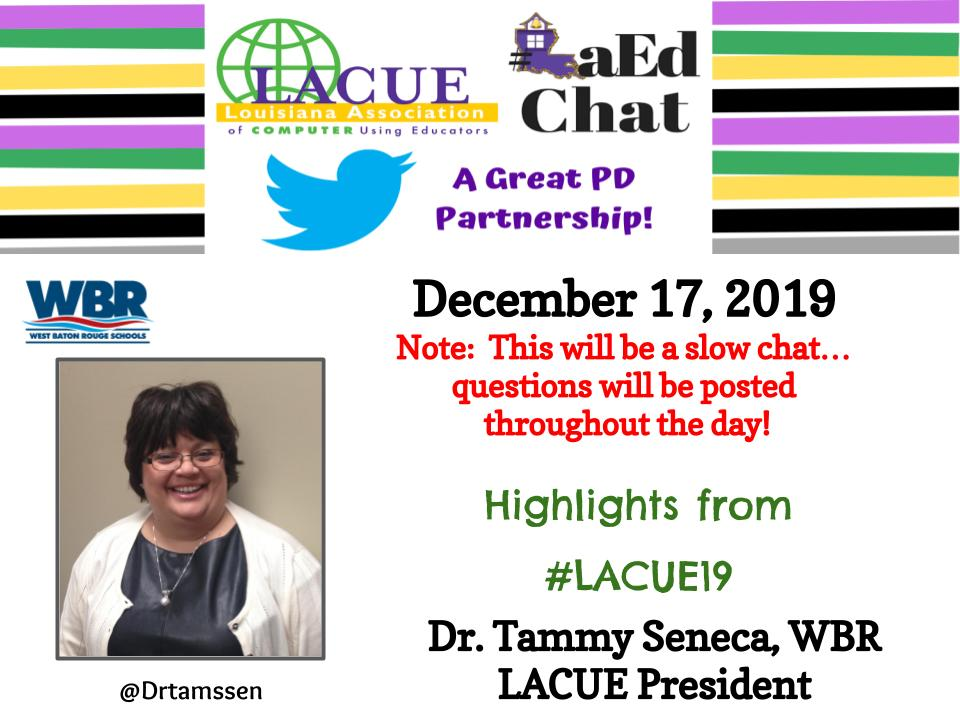 Our final #LaEdChat of the year will be a slow chat on December 17, 2019! @Drtamssen #LACUE19