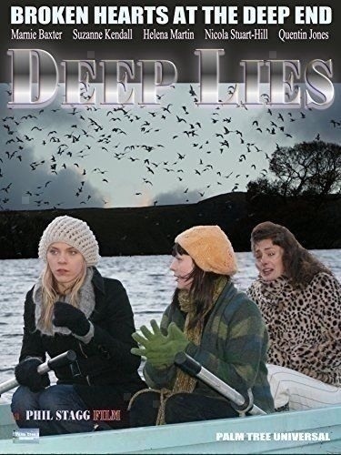 #Deep #Lies #Amazon #Prime #Indie #Film 3 #Women go on a #Holiday #Student #Reunion ,where the ex causes a row. https://www.amazon.co.uk/Deep-Lies-Unavailable/dp/B075L5KF5N/ref=sr_1_1?ie=UTF8&qid=1553101107&sr=8-1&keywords=Deep+Lies …