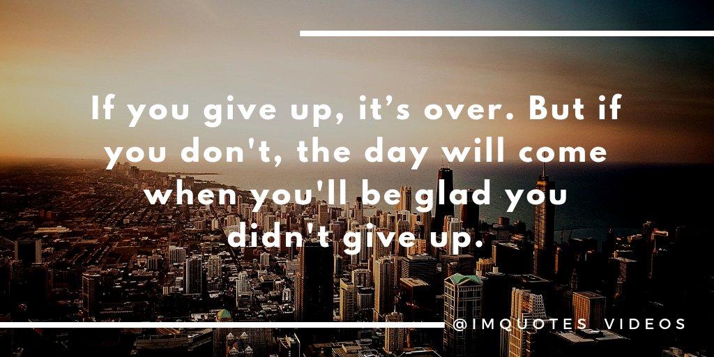 Never give up.  #WednesdayMotivation <br>http://pic.twitter.com/31lspKkYBl
