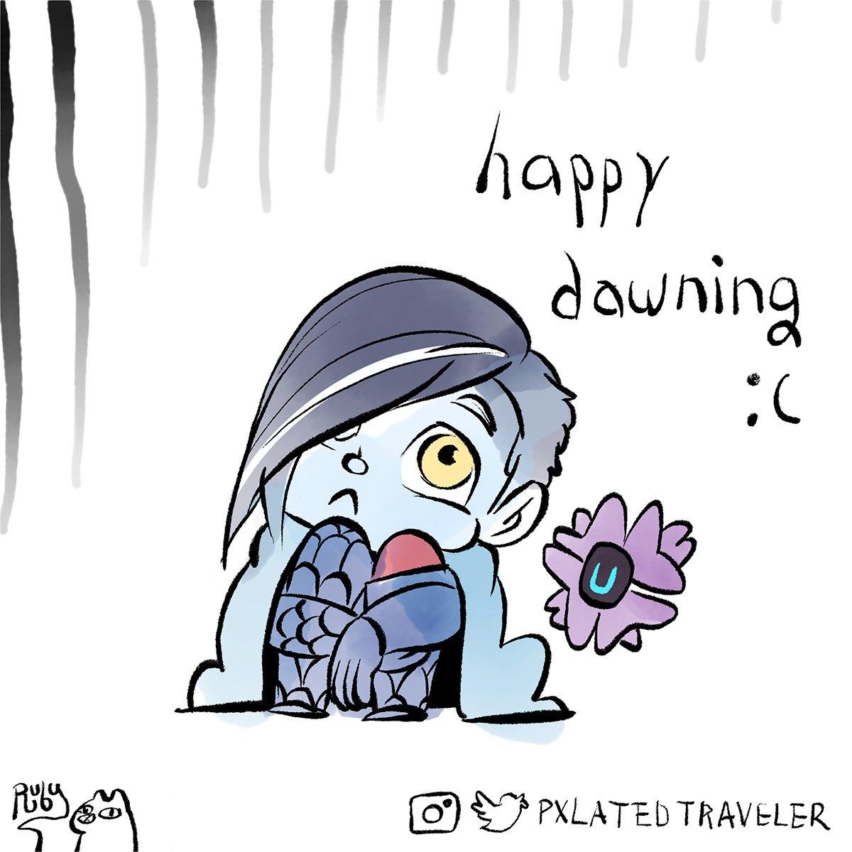 happy dawning :(