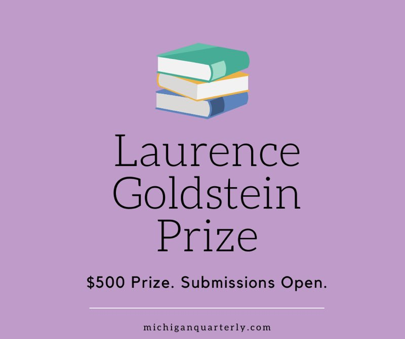 Laurence Goldstein Prize. $500 Prize. Submissions Open.