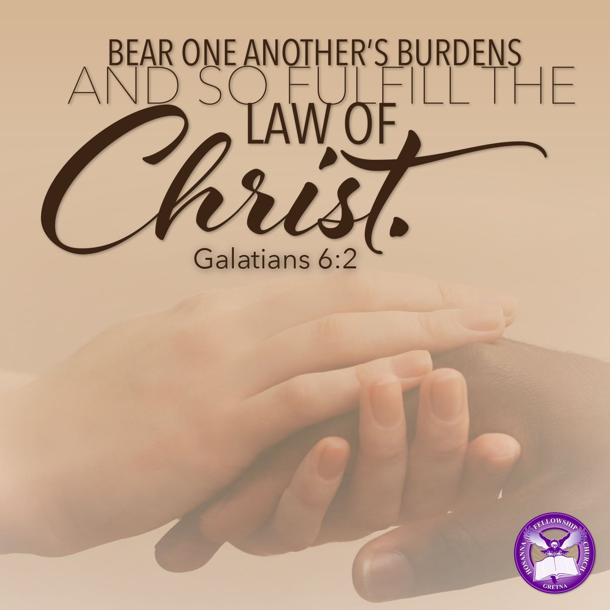 Help each other out when you're down. By doing so, you're fulfilling the law of Christ. #LoveThyNeighbor #hfcgretna<br>http://pic.twitter.com/BBb0m9TDoH