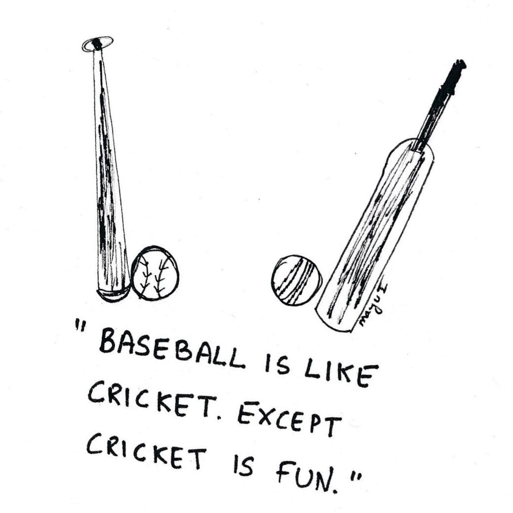 I don't watch cricket 🏏as much now. It's more fun, probably because thousands of easy to remember complicated rules. It's an #outofseason argument by analogy. 😊⚾#cartoon #humor #doodle #dailydoodle #topical #mkc #photooftheday #madeinindia  #puns #baseball #cricket #sports