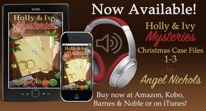 NOW in Audio! Holly & Ivy Mysteries – Christmas Cases 1-3 written by @Angel_Nichols and narrated @danielmccolly https://amzn.to/2N0nS4A or https://adbl.co/2Goteq5 & https://apple.co/2tkb4x6 #Humor #Christmas #Mystery #Police #Bookboost #SNRTG #IARTG #authorRT