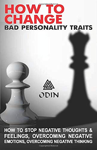 How To Change Bad Personality Traits (book) by Odin