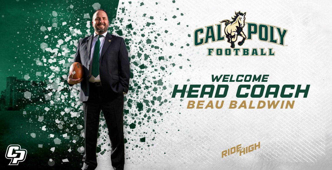 It's official! Beau Baldwin is the new head coach of Cal Poly Football! #RideHigh  📰 https://t.co/KoSWmDyplQ 🎟 https://t.co/HGrCOaI7N4 https://t.co/Q2m5KHYSsJ
