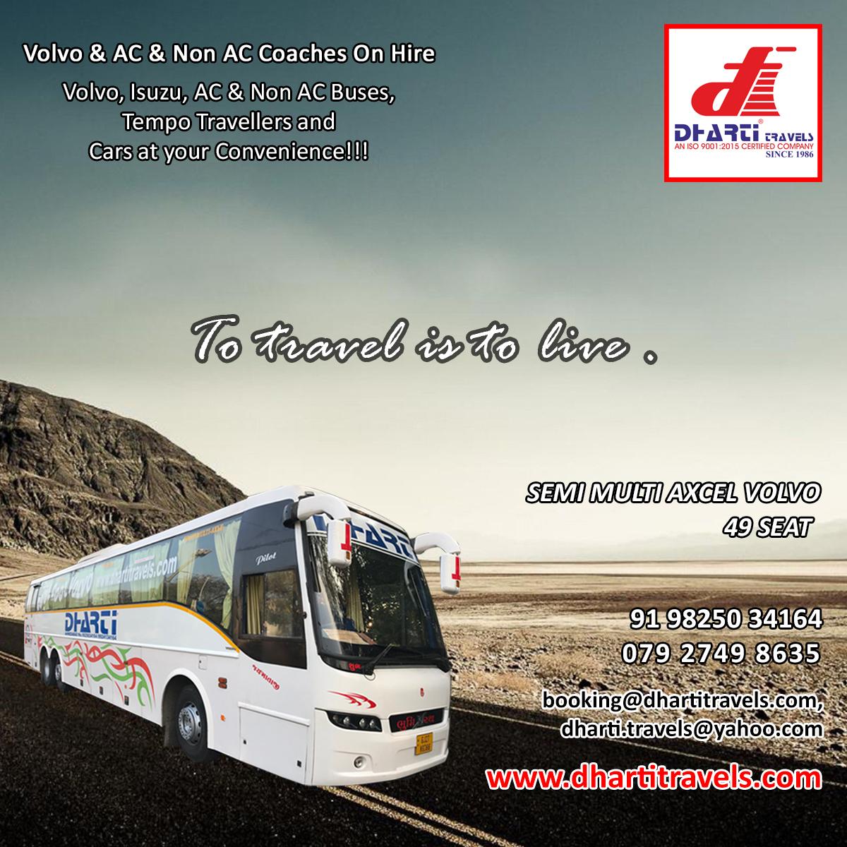 #DhartiTravels #LuxuryBus #BusRentalService #HireBus #HireVolvoBus #VehicleHire #rent #Hire #Pickup #VehicleHire #Volvo #Minibus #isuzu #acbus #ahmedabad #gujarat #india  Phone: 079 2749 8635 Mobile No.: + 91 98250 34164 Email:dharti.travels@yahoo.com Web: