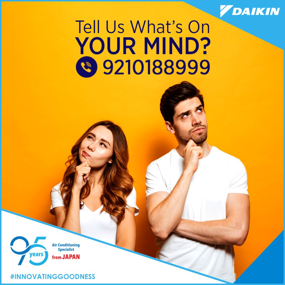 Dont keep wondering Call us whenever you face an issue with your Daikin product. InnovatingGoodness https t.co fIURUxJ6Xi