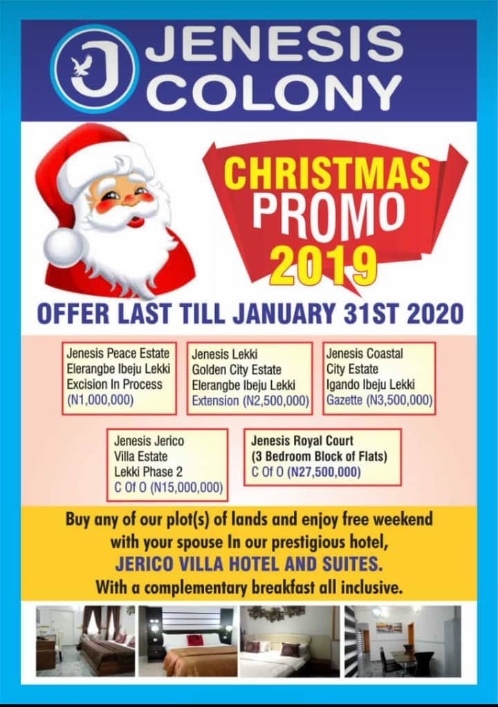 Hi guys , Our Christmas Promo is here!  And we all need to close the year with an investment deal . Buy a land from  @jenesiscolony1 this Christmas means securing a holiday spot for you and yours. Call 08105737611 for more info. jenesiscolony #RealEstate <br>http://pic.twitter.com/SeR1BIFrn0