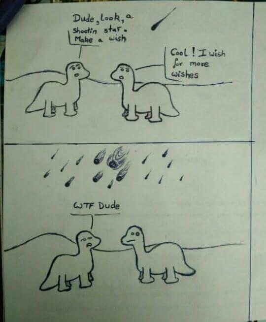 The reason dinosaurs went extinct via /r/funny  #funny #lol #haha #humor #lmao #lmfao #hilarious #laugh #laughing #fun #wacky #crazy #silly #witty #joke #jokes #joking #epic #funnypictures