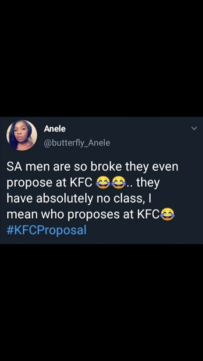 @butterfly_Anele 😂🤣😂 Why mock others? Such a hateful being! Spread Love girl and love will come back. #kfcproposal #viral #respect
