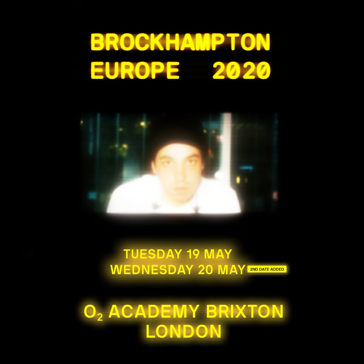 🚨 EXTRA DATE ADDED 🚨 BROCKHAMPTON will be performing an additional show here on 20th May! 🗓 Priority Tickets for @O2 customers and general sale tickets are both available NOW! 🎟 ⤵️ smarturl.it/BROCKHAMPTONro…