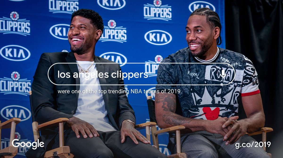 Hey, @Google. Search LA Clippers.  Thank you, #ClipperNation for making us one of Google's top trending NBA teams of 2019!  #YearInSearch |http://goo.gle/MusicandSports