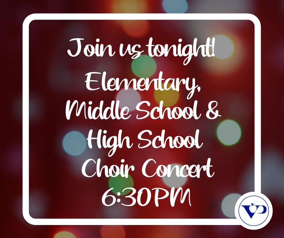 Don't forget to join us tonight for our Choir Concert! #VPpride