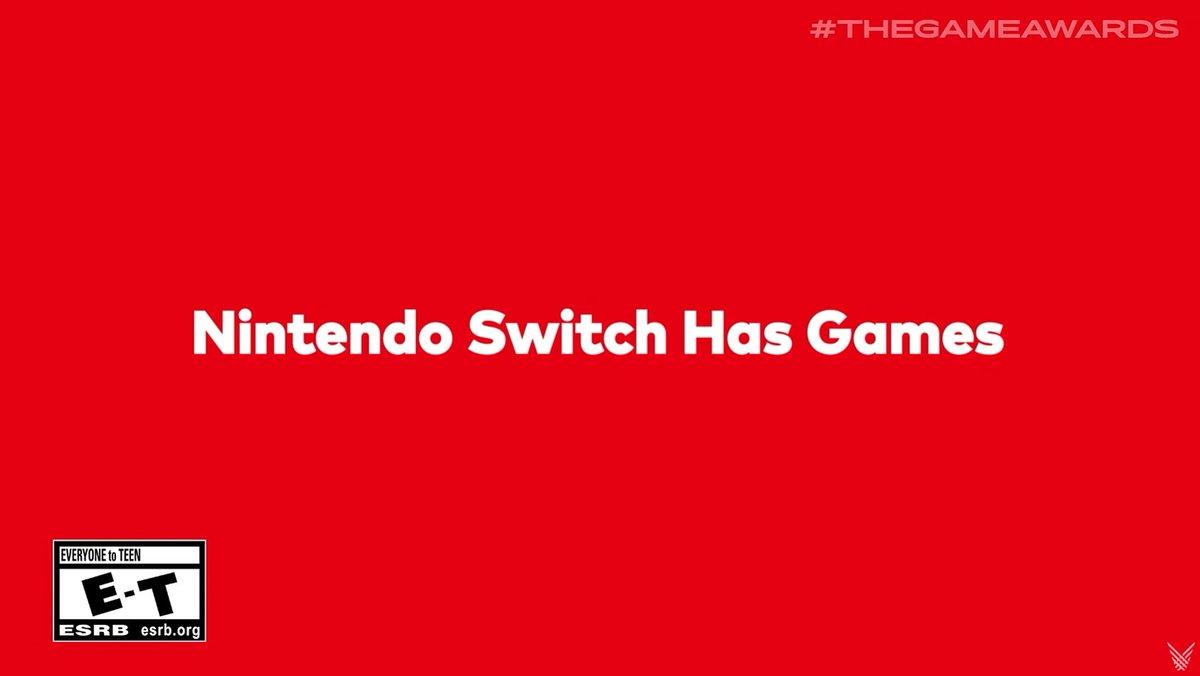 Nintendo Switch Has Games #GameAwards