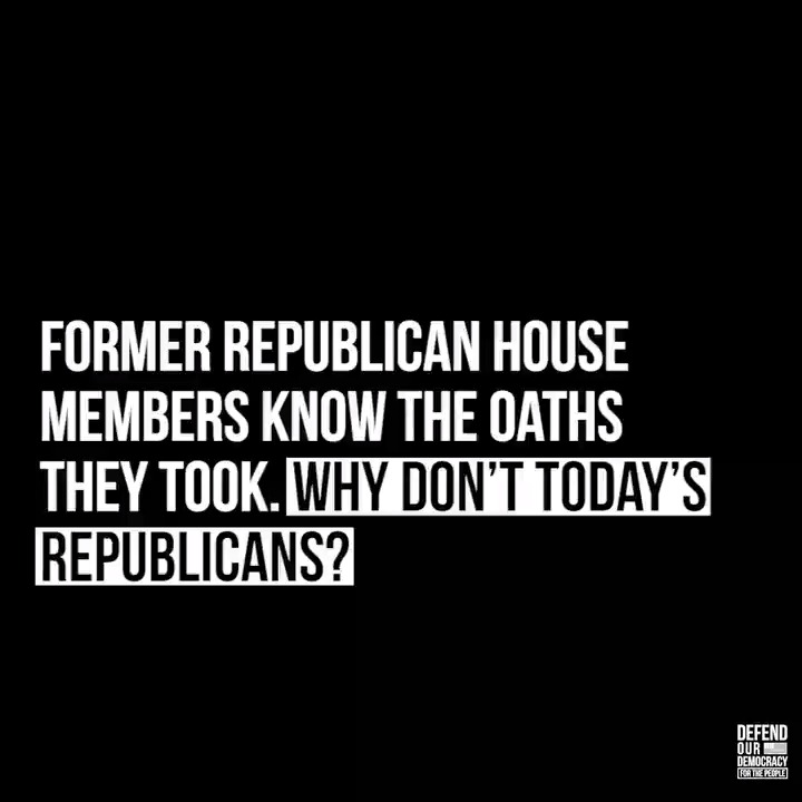 Former Republican House Members know the oaths they took. Why don't today's Republicans? #DefendOurDemocracy