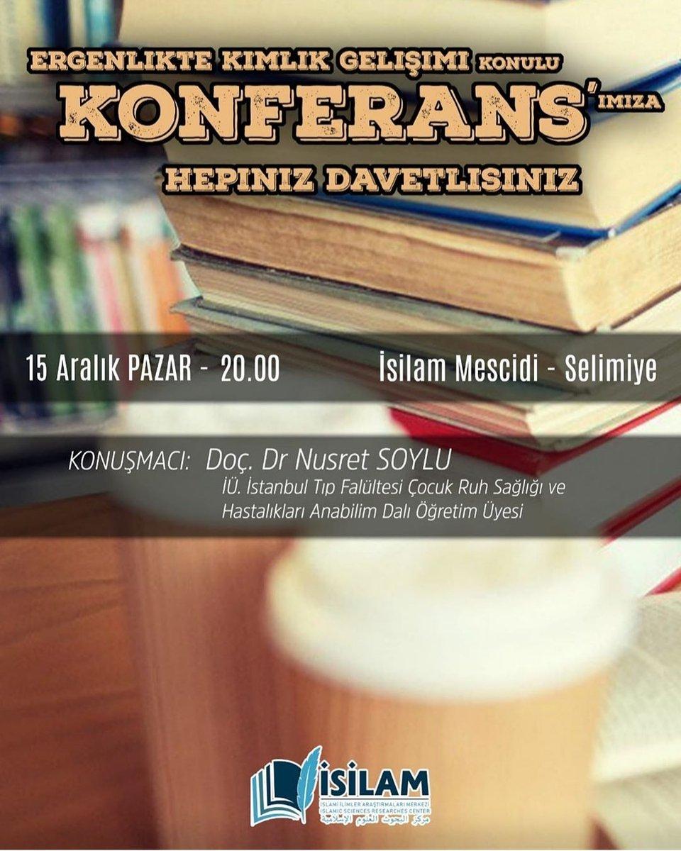 Konferansa Davet #ikevyurtları #ikevisilam #ergen #kimlik #gelişim  #üsküdar #selimiye @nusret_soylu