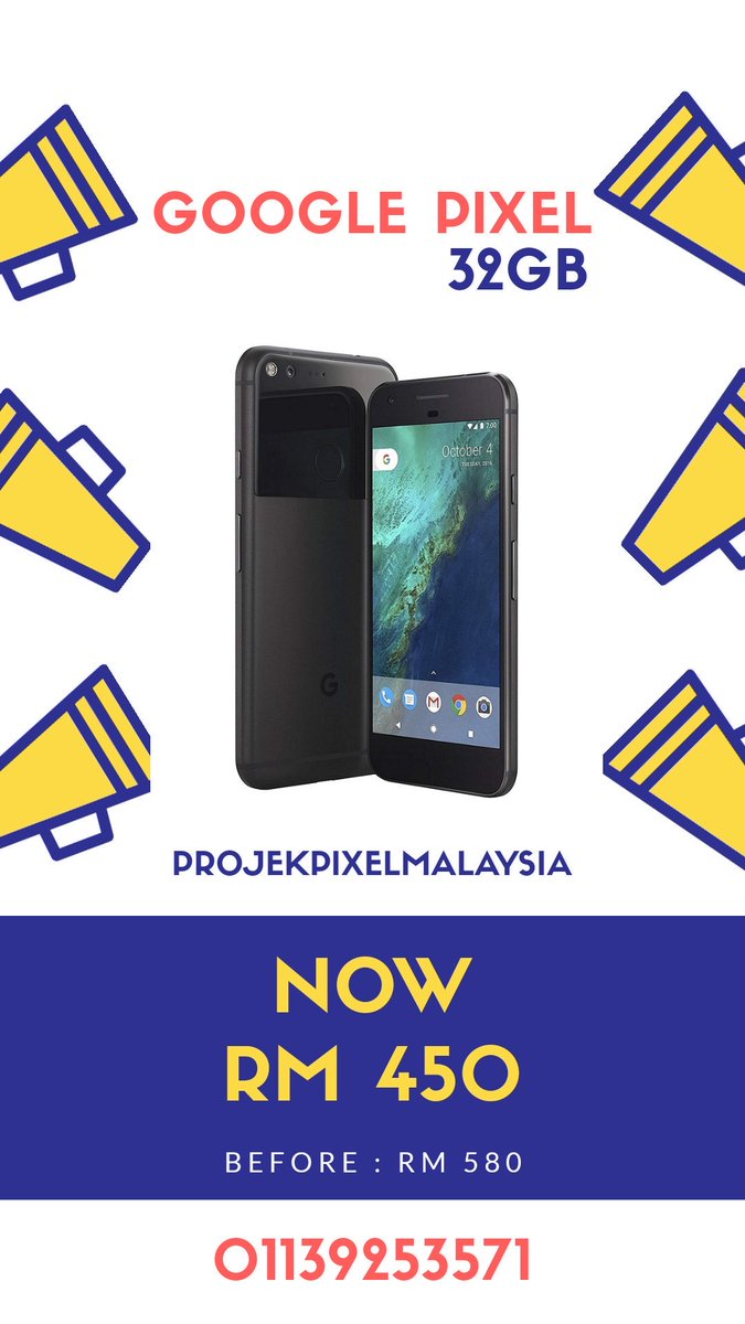 Google Pixel (32gb) Before : RM 580 Now : RM 450  Google Pixel (128gb) Before : RM 680 Now : RM 550  4gb RAM 5' AMOLED 12.3mp (main) 8mp (selfie) 2770 mAh Snapdragon 821 Android 10  Whatsapp : 01139253571 Link :  http:// wa.me/601139253571    <br>http://pic.twitter.com/51vGvlLXg8