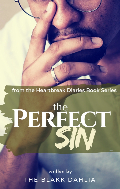"""How about a little #controversy? A new heartbreak is coming to the collection! """"The Perfect Sin"""". Read the full press release HERE:   #bookcovers #comingsoon #heartbreak #diaries #fictionbooks #love"""